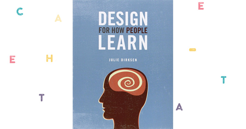 "Julie Dirksen ""Design for how People Learn"""